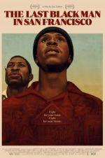 Watch The Last Black Man in San Francisco Online Megashare9