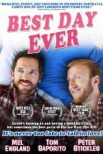 Watch Best Day Ever Online Megashare9