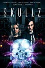 Watch Skullz Online Megashare9