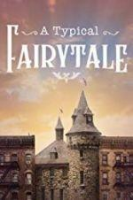 Watch A Typical Fairytale Online Megashare9