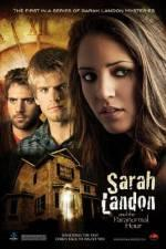 Watch Sarah Landon and the Paranormal Hour Online Megashare9